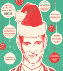 john waters christmas roxie - John Waters Christmas
